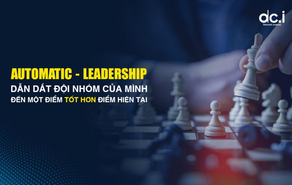 """NĂNG ĐOẠN KIM CƯƠNG LEVEL 8AUTOMATIC LEADERSHIP – LÃNH ĐẠO TỰ ĐỘNGTại đây, Bạn sẽ dễ dàng trở thành LEADER thành công một cách TỰ ĐỘNG Ứng dụng BÍ QUYẾT tuyệt vời từ TRÍ TUỆ KIM CƯƠNG CỔ XƯA 1. Những tinh túy từ các vĩ nhân – những vị vua đã quản lý & lãnh đạo như thế nào 2. Thay đổi TƯ DUY – NHẬN THỨC về """"Lãnh Đạo"""" 3. Tái định nghĩa khái niệm """"Lãnh Đạo"""" – Mang đến cho người học cả HOW & WHY 4. Trình tự đào tạo TUYỆT ĐỈNH 5. Cung cấp một mô hình phát triển lãnh đạo và nâng tầm lãnh đạo độc đáo với trọn bộ đầy đủ về tư duy, công cụ và phương pháp cụ thể giúp nhà lãnh đạo dẫn dắt tổ chức của mình vươn tới sự vượt trội."""